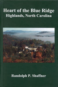 Book Cover Image. Title: Heart of the Blue Ridge, Author: Randolph P. Shaffner